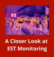A Closer Look at EST Monitoring